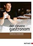 Der clevere Gastronom
